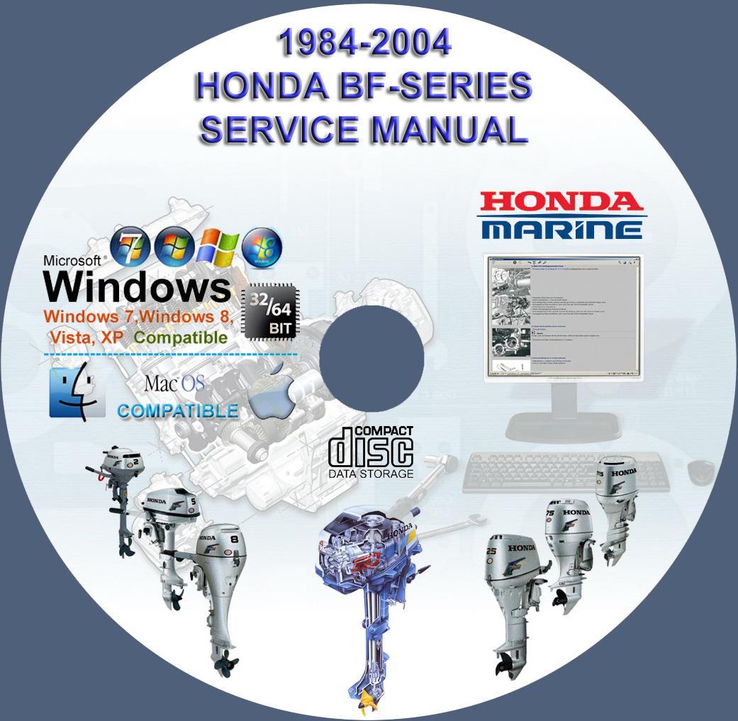 honda outboard bf series service repair manuals on cd 1984 2004 rh servicemanualforsale com Honda Repair Manual Honda Manual Book