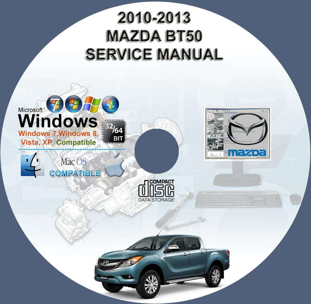 mazda bt50 2010 2013 service workshop repair manual on cd 2010 2011 rh servicemanualforsale com mazda bt 50 2015 workshop manual 2014 bt 50 workshop manual