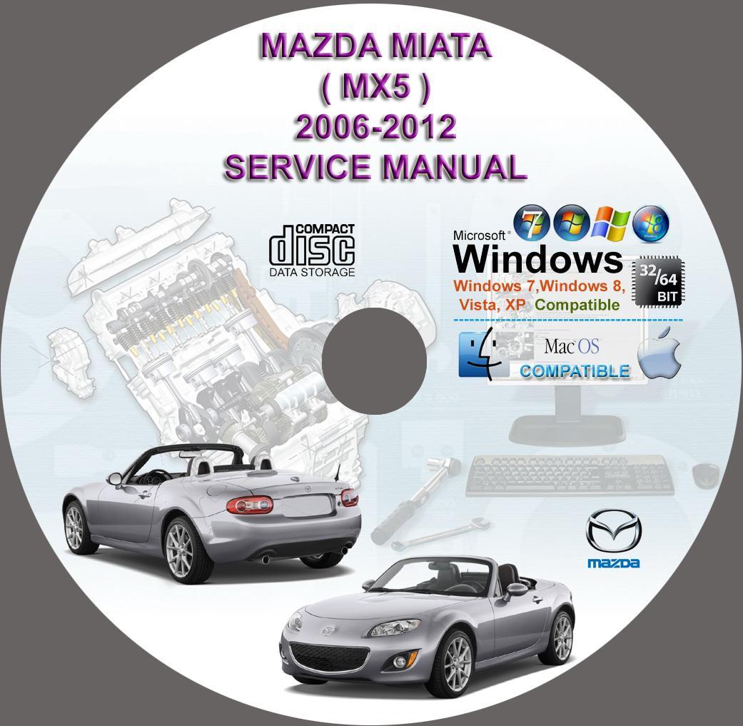 2012 Mazda Mx 5 Miata Suspension: Mazda Miata (MX-5) 2006-2012 Service Repair Manual On DVD