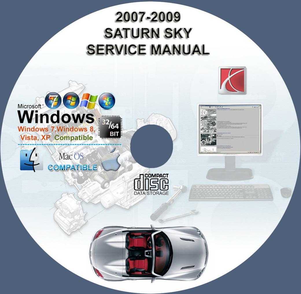 Saturn Sky 2007 2008 2009 Service Repair Manual On Cd