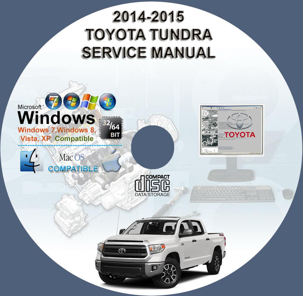 TOYOTA TUNDRA 2014-2015 SERVICE REPAIR MANUAL ON CD | www ...